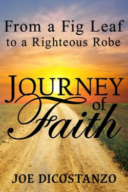 From a Fig Leaf to a Righteous Robe Journey Of Faith