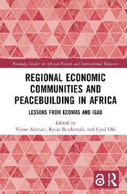 Regional Economic Communities and Peacebuilding in Africa