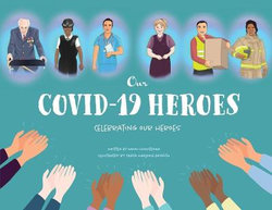 Our Covid-19 Heroes: Celebrating our Heroes