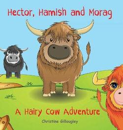 Hector, Hamish and Morag
