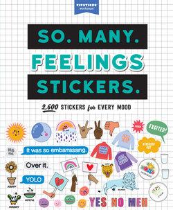 So. Many. Feelings Stickers