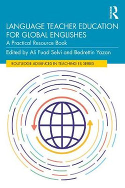 Language Teacher Education and Global Englishes