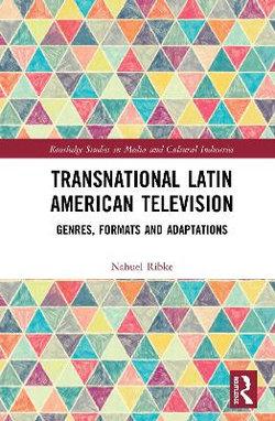 Transnational Latin American Television