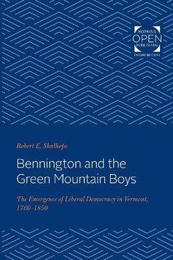 Bennington and the Green Mountain Boys
