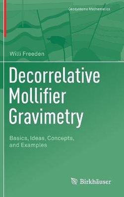 Decorrelative Mollifier Gravimetry