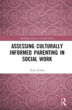 Assessing Culturally Informed Parenting in Social Work