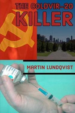 The Coldvir-20 Killer