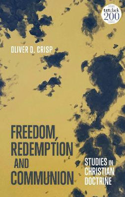 Freedom, Redemption and Communion