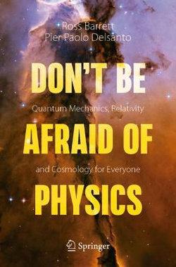 Don't Be Afraid of Physics