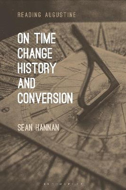 On Time, Change, History, and Conversion