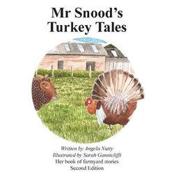 Mr Snood's Turkey Tales: Second Edition