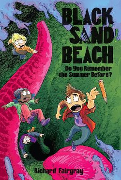 Black Sand Beach 2: Do You Remember the Summer Before?