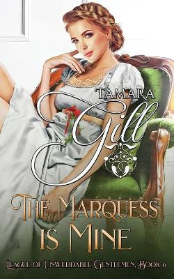 The Marquess Is Mine