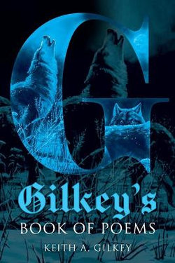 Gilkey's Book of Poems