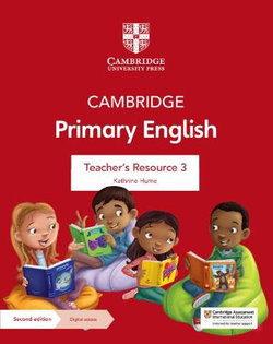 Cambridge Primary English Teacher's Resource 3 with Digital Access
