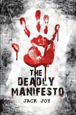 The Deadly Manifesto