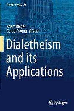 Dialetheism and Its Applications