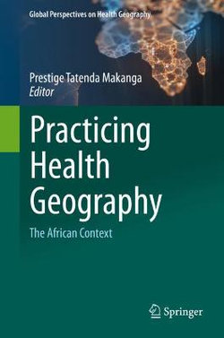 Practicing Health Geography