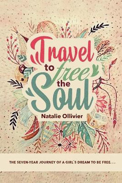 Travel to Free the Soul
