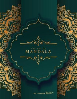 The Art of MANDALA - Coloring Book for Adults