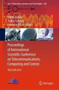 Proceedings of International Scientific Conference on Telecommunications, Computing and Control