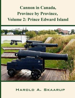Cannon in Canada, Province by Province, Volume 2