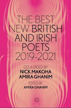 The Best New British and Irish Poets 2019-2021
