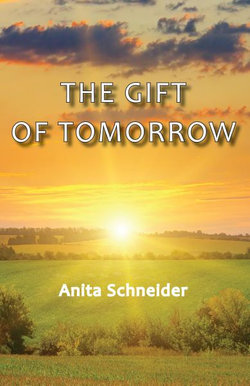 The Gift of Tomorrow