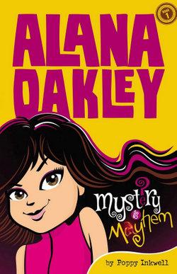 Alana Oakley - Mystery and Mayhem