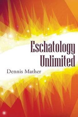 Escathology Unlimited
