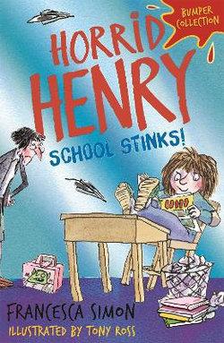 Horrid Henry: School Stinks