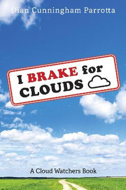 I Brake for Clouds