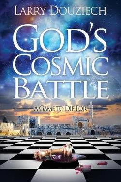 God's Cosmic Battle