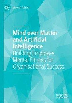 Mind over Matter and Artificial Intelligence