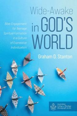 Wide-Awake in God's World