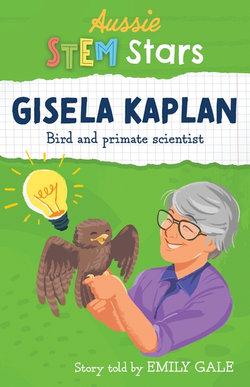 Aussie Stem Star: Gisela Kaplan