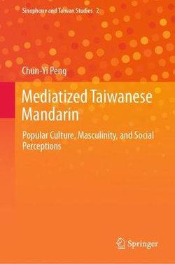 Mediatized Taiwan Mandarin