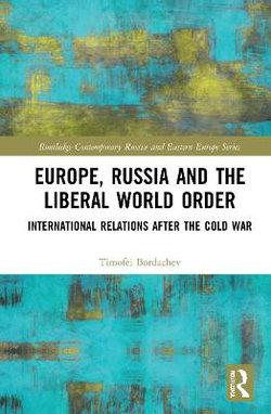 Europe Russia and the Liberal World Order