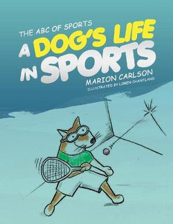A Dog's Life in Sports