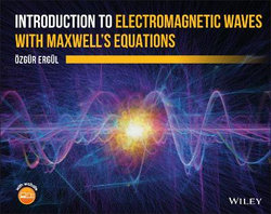 Introduction to Electromagnetic Waves with Maxwell's Equations