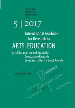 International Yearbook for Research in Arts Education 5/2017 2017