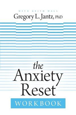 The Anxiety Reset WorkbookThe Anxiety Reset Workbook