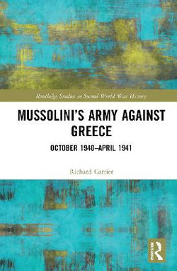 Mussolini¿s Army Against Greece