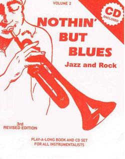 Volume 2, Nothin' but Blues