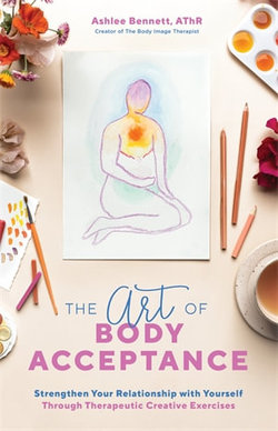 The Art of Body Acceptance
