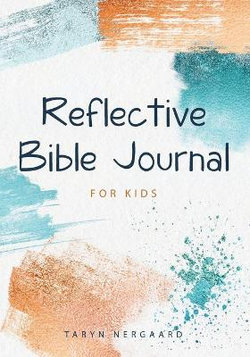 Reflective Bible Journal for Kids