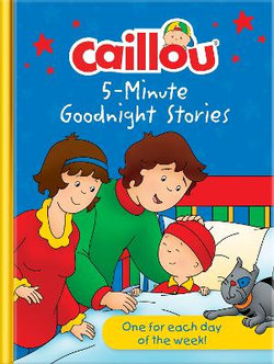 Caillou Bedtime Story Book