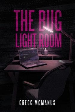 The Bug Light Room