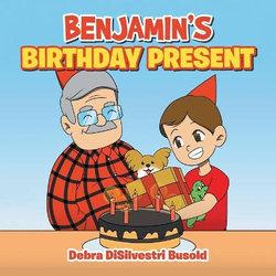 Benjamin's Birthday Present