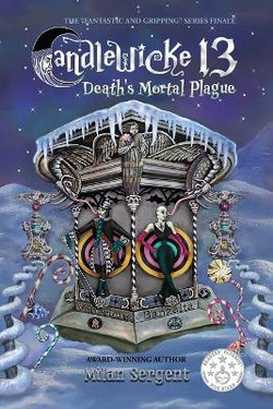 Candlewicke 13: Death's Mortal Plague